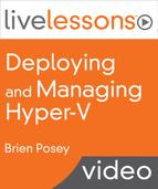 Book Cover: Live Lessons Deploying and Managing Hyper-V (Pearson, 2015)