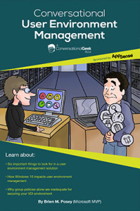 Book Cover: Conversational Geek – User Environment Management