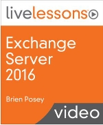 Exchange 2016 Live Lessons