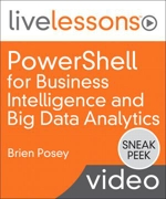 Book Cover: PowerShell for Business Intelligence and Big Data Analytics LiveLessons